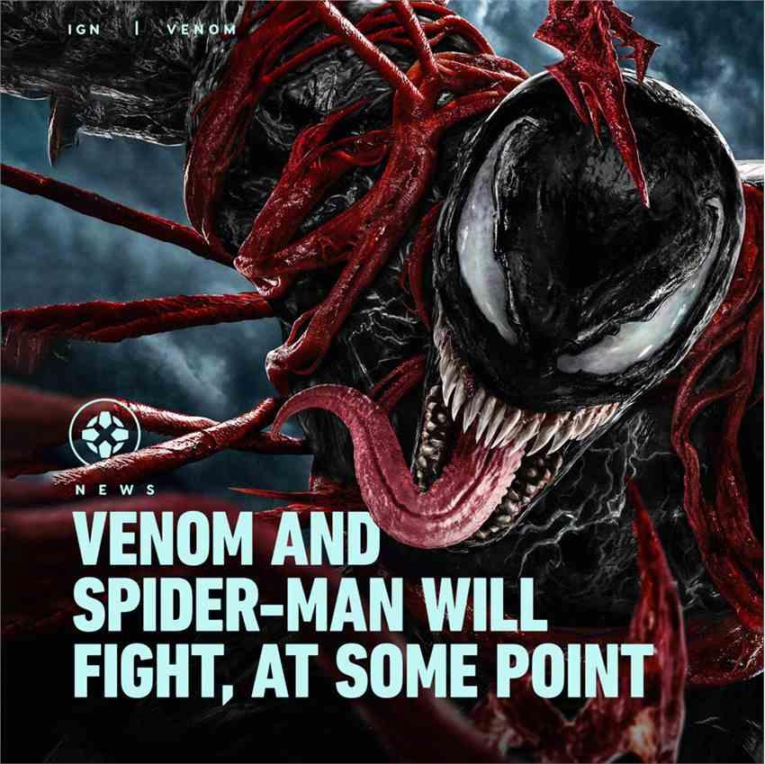 《毒液2》导演:蜘蛛侠最终会和毒液相遇的 只是时间问题